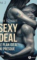 Sexy Deal - Le plan idéal… ou presque, Tome 2