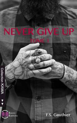 Couverture de Never Give Up, Tome 1 : Find You