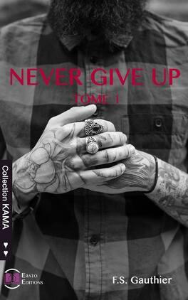 Couverture du livre : Never Give Up, Tome 1 : Find You