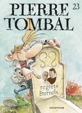 Couverture du livre : Pierre Tombal, Tome 23 : Regrets éternels
