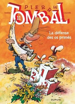 Couverture du livre : Pierre Tombal, Tome 11 : La Défense des os primés