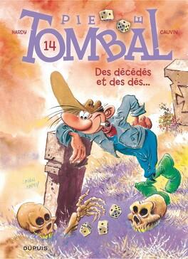 Couverture du livre : Pierre Tombal, Tome 14 : Des décédés et des dés...