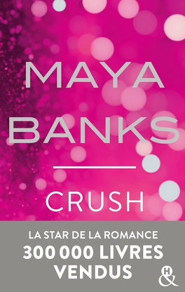 Couverture du livre : Slow Burn, tome 4 : Crush