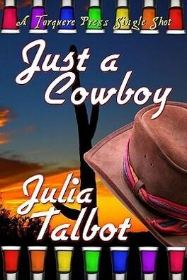 Couverture du livre : Chevaucher un cowboy, Tome 2 : Just a Cowboy