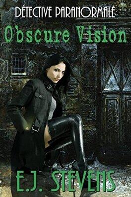 Couverture du livre : Ivy Granger, détective paranormale, Tome 1 : Obscure vision