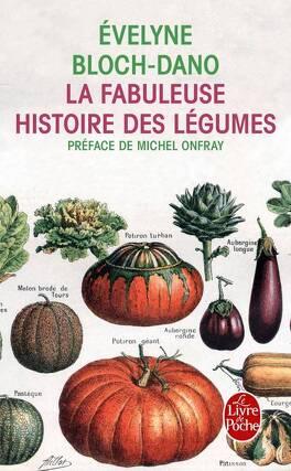 Couverture du livre : La Fabuleuse Histoire des légumes