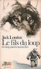 Couverture du livre : Le Fils du loup et autres nouvelles du Grand Nord