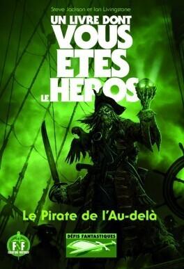 Couverture du livre : Le Pirate de l'Au-delà