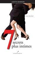 7 secrets plus intimes