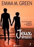 Jeux Imprudents, Tome 1