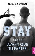 Stay, Tome 1 : Avant que tu partes