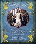 The Vampire Diaries, tous les secrets de Mystic Falls : Le Journal de la série