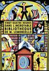 Vingt-quatre heures dans l'incroyable bibliothèque de M. Lemoncello, T1