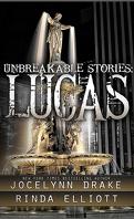 Des liens indestructibles, Tome 1.5 : Lucas