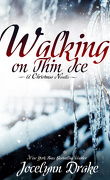 Ice and Snow Christmas, Tome 1 : Walking on Thin Ice