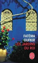 Les jardins du roi : Oufkir, Hassan II et nous