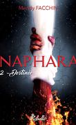 Naphara, Tome 2 : Destinée