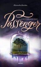 Passenger, Tome 2 : Les Voyageurs du temps