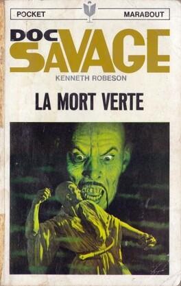 Doc Savage N 10 La Mort Verte Livre De Kenneth Robeson