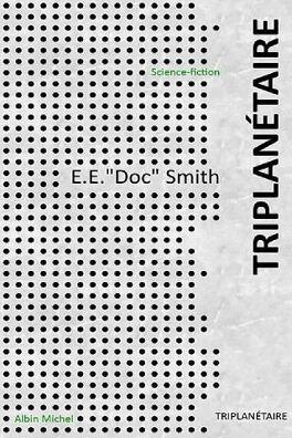 Couverture du livre : Fulgur, tome 1 : Triplanétaire