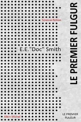 Couverture du livre : Fulgur, tome 2 : Le Premier fulgur
