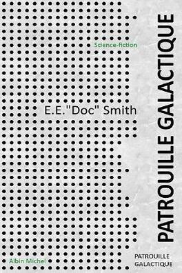 Couverture du livre : Fulgur, tome 3 : Patrouille galactique