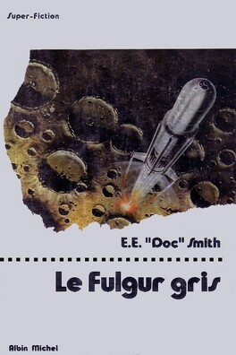 Couverture du livre : Fulgur, tome 4 : Le Fulgur gris