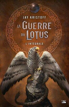 Couverture du livre : La Guerre du Lotus - L'Intégrale