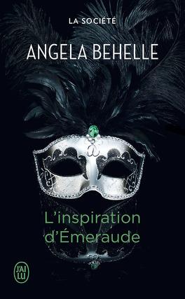 Couverture du livre : La Société, Tome 5 : L'Inspiration d'Émeraude