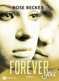 Forever You, tome 6