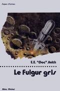 Fulgur, tome 4 : Le Fulgur gris