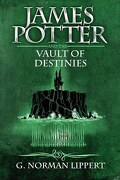 James Potter, tome 3 : La crypte des destinés