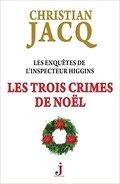 Les enquêtes de l'inspecteur Higgins, Tome 3 : Les trois crimes de Noël