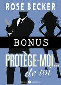 Protège-moi...de toi, Bonus : Mon (irrésistible) cauchemar personnel