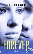 Forever you, tome 5