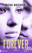 Forever you, tome 7
