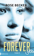 Forever you, tome 9