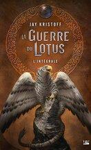 La Guerre du Lotus - L'Intégrale