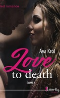 Love to Death, Tome 1