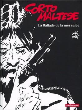 Couverture du livre : Corto Maltese, Tome 1 : La Ballade de la mer salée