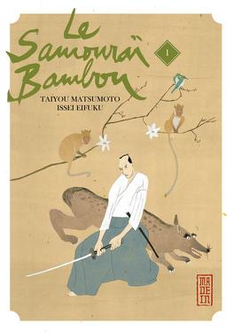 Couverture du livre : Le Samouraï Bambou, Tome 1