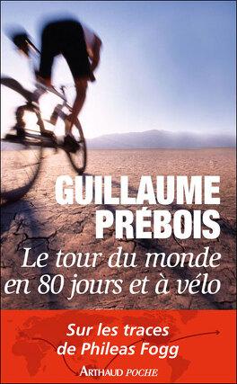 Couverture du livre : Le Tour du monde en 80 jours et à vélo !
