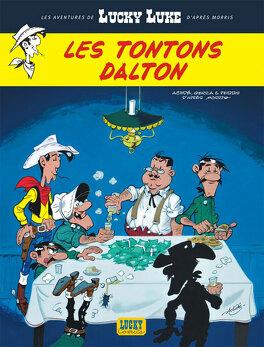 Couverture du livre : Les Aventures de Lucky Luke d'après Morris, tome 6 : Les Tontons Dalton