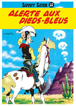 Couverture du livre : Lucky Luke, Tome 10 : Alerte aux Pieds-Bleus