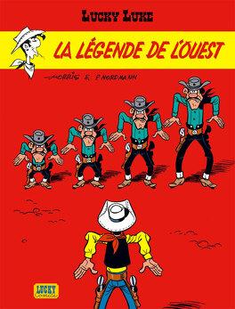 Couverture du livre : Lucky Luke, Tome 70 : La légende de l'Ouest