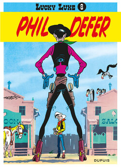 Couverture de Lucky Luke, Tome 8 : Lucky Luke et Phil Defer