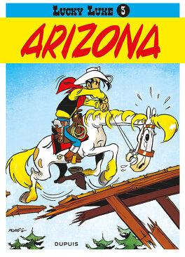 Couverture du livre : Lucky Luke, Tome 3 : Arizona