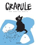 Crapule, Tome 1