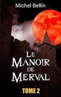 Le Manoir de Merval, Tome 2