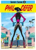 Lucky Luke, Tome 8 : Lucky Luke et Phil Defer